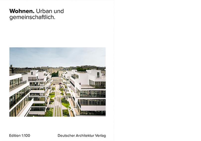 Wohnen. Urban und gemeinschaftlich